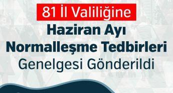 İÇİŞLERİ BAKANLIĞI'NDAN 81 İL VALİLİĞİNE NORMALLEŞME GENELGESİ